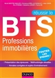 REUSSIR LE BTS PROFESSIONS IMMOBILIERES